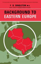 Background to Eastern Europe: The Commonwealth and International Library: Liberal Studies Division