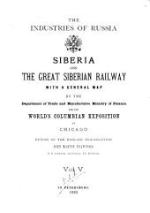 Siberia and the Great Siberian Railway: With a General Map