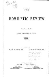 The Homiletic Review: Volume 15