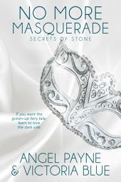 No More Masquerade