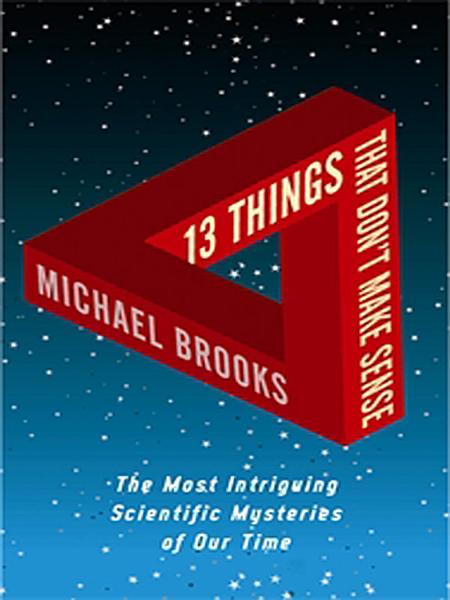 Download 13 Things That Don t Make Sense Book