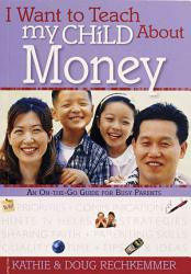 I Want to Teach My Child about Money PDF