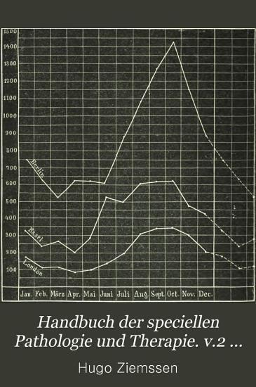 Handbuch der speciellen Pathologie und Therapie  v 2 pt 1   2nd ed   1876 PDF
