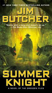 Summer Knight: Book four of The Dresden Files