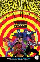 Teen Titans Vol  3  The Return of Kid Flash PDF