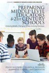 Preparing Middle Level Educators for 21st Century Schools