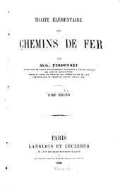 Traité élémentaire des chemins de fer: Volume2