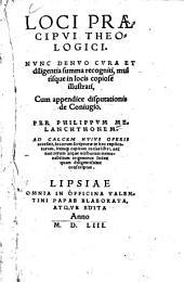 Loci praecipui theologici0: ad calcem ... accessit ... trigeminus index ...