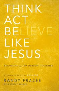 Think  Act  Be Like Jesus PDF