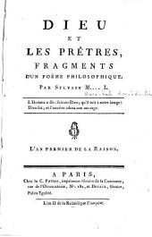 Dieu et les prêtres, fragments d'un poëme philosophique par Sylvain M......l. L'an premier de la Raison