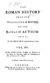 The Roman history, from the foundation of Rome to the battle of Actium