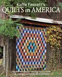 Kaffe Fassett s Heirloom Quilts in America