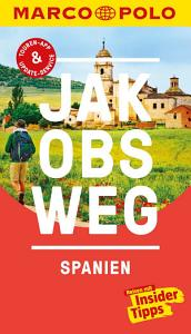 MARCO POLO Reisef  hrer Jakobsweg  Spanien PDF