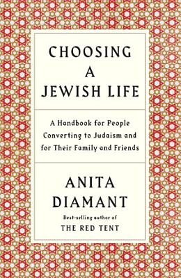 Choosing a Jewish Life  Revised and Updated