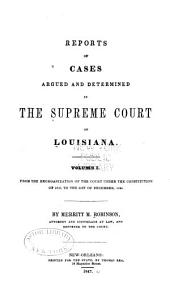 Reports of Cases Argued and Determined in the Supreme Court of Louisiana: Volume 1; Volume 52