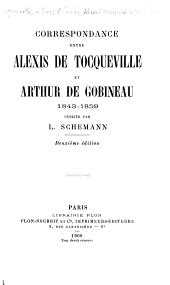 Correspondance entre Alexis de Tocqueville et Arthur de Gobineau, 1843-1859