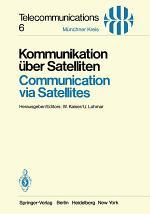 Kommunikation über Satelliten / Communication via Satellites