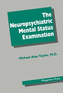 The Neuropsychiatric Mental Status Examination