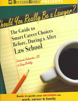 Should You Really be a Lawyer