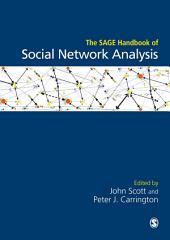 The SAGE Handbook of Social Network Analysis