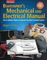 Boatowner s Mechanical and Electrical Manual   How to Maintain  Repair  and Improve Your Boat s Essential Systems PDF