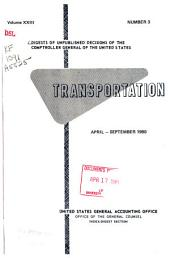 Digests of unpublished decisions of the Comptroller General of the United States: Transportation, Volume 23, Issue 1