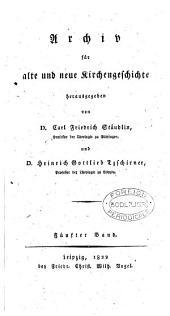 Archiv für alte und neue Kirchengeschichte