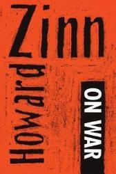 Howard Zinn On War Book PDF