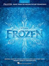 Frozen - Piano Solo Songbook: Music from the Motion Picture Soundtrack