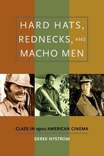 Hard Hats, Rednecks, and Macho Men