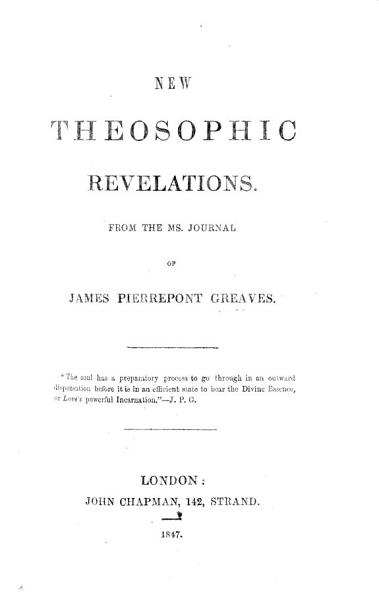 Download New Theosophic Revelations  From the MS  journal of J  P  G  Book