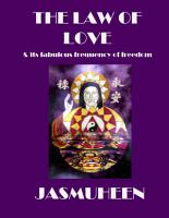 The Law of Love   Its Fabulous Frequency of Freedom PDF