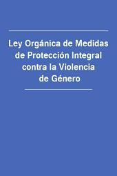 Ley Organica de Medidas de Proteccion Integral contra la Violencia de Genero (Испания)