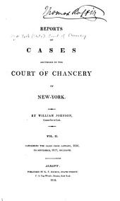 Reports of Cases Adjudged in the Court of Chancery of New-York: Volume 2