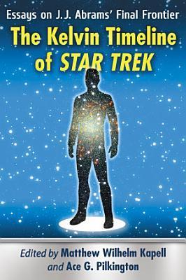 The Kelvin Timeline of Star Trek
