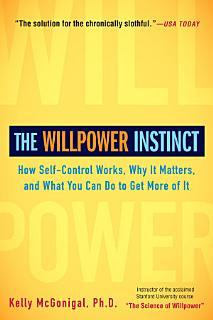 The Willpower Instinct Book