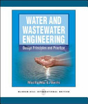 Water and wastewater engineering   design principles and practice PDF