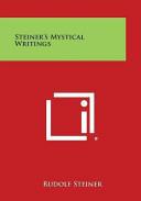 Steiner's Mystical Writings