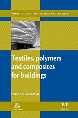 Textiles, Polymers and Composites for Buildings