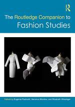 The Routledge Companion to Fashion Studies