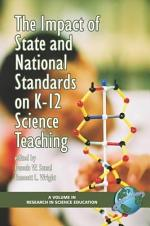 The Impact of State and National Standards on K-12 Science Teaching