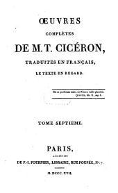 Oeuvres complètes de M. T. Cicéron: Oraisons, Volume7
