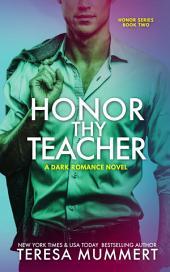 Honor Thy Teacher