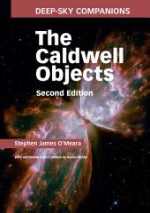 Deep-Sky Companions: The Caldwell Objects: Edition 2