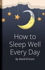 Effective Guide on How to Sleep Well Every Day