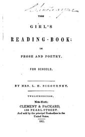 The Girl's Reading-book, in Prose and Poetry: For Schools