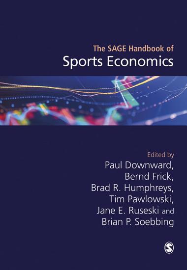 The SAGE Handbook of Sports Economics PDF