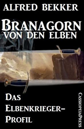 Branagorn von den Elben   Das Elbenkrieger Profil PDF
