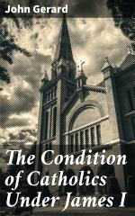 The Condition of Catholics Under James I