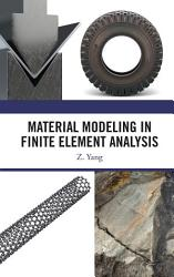 Material Modeling in Finite Element Analysis PDF